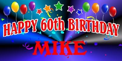 MIKE BIRTHDAY